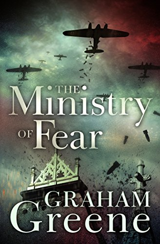 The Ministry of Fear by [Greene, Graham]