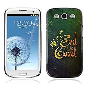 Planetar® ( Bible Verse-OVERCOME EVIL WITH GOOD ) Samsung Galaxy S3 / i9300 / i747 Fundas Cover Cubre Hard Case Cover