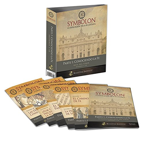 Symbolon: The Catholic Faith Explained - Part 1 - Leader Guide (Spanish Edition)