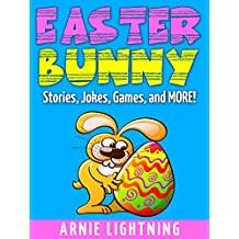 Books for Kids: Easter Bunny! (Easter Bedtime Stories for Kids Ages 3-10): Kids Books - Bedtime Stories For Kids - Easter Stories - Children's Books (Easter Books for Children)