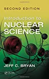 Introduction to Nuclear Science, Second Edition 2nd Edition