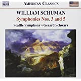 William Schuman: Symphonies, Nos. 3 & 5 / Judith: Choreographic Poem for Orchestra