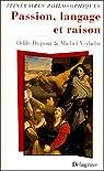Passion, langage et raison par Dupont