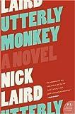 Utterly Monkey: A Novel (P.S.)