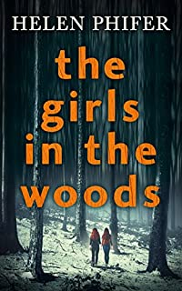 The Girls In The Woods by Helen Phifer ebook deal