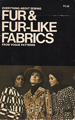 - Everything About Sewing Fur and Fur-like Fabrics from Vogue Patterns