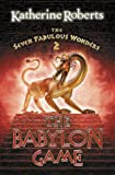 The Babylon Game, Katherine Roberts, 0007112793