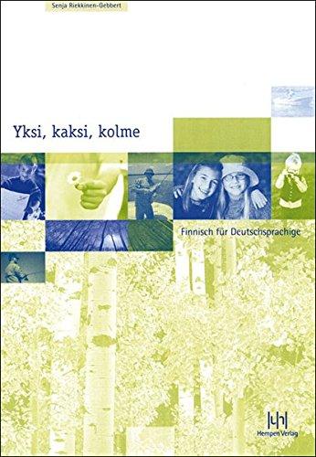 Yksi, kaksi, kolme. Finnisch für Deutschsprachige. Lehrbuch