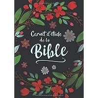 Carnet d'étude de la Bible: 52 semaines pour organiser votre lecture de la Bible, noter vos prières, vos gratitudes, vos versets bibliques, rédiger ... pages, format A4, coloriages + mots mélés)