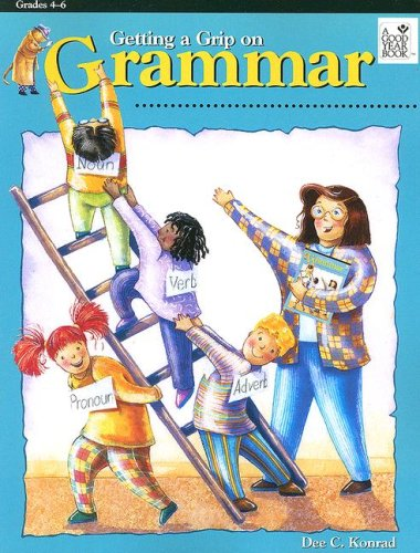 Amazon.com: Getting a Grip on Grammar (9781596471153): Dee Konrad ...