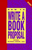 How to Write a Book Proposal, Michael Larsen, 0898797713