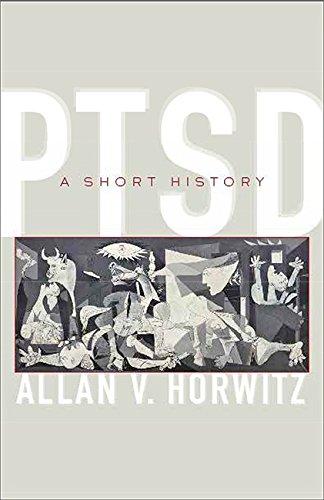 Image of PTSD: A Short History (Johns Hopkins Biographies of Disease)