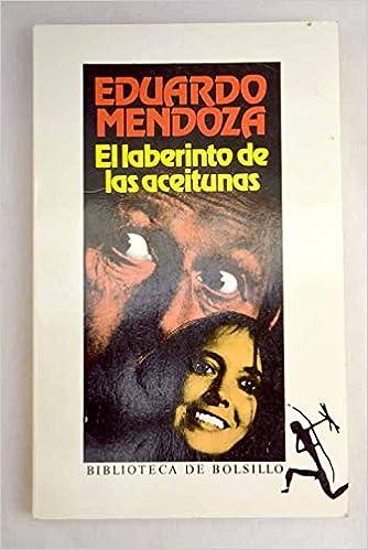 El laberinto de las aceitunas (Saiakera): Amazon.es: Eduardo Mendoza: Libros