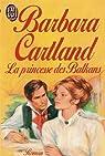 La princesse des balkans par Cartland