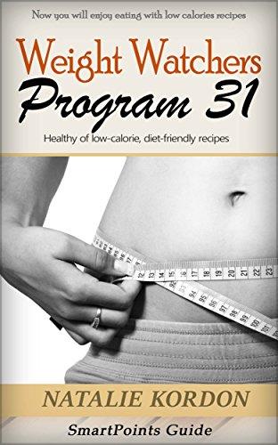 Weight Watchers Program 31: SmartPoints Guide by Natalie Kordon