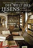 img - for Die Welt des Lesens. Von der Schriftrolle zum Bildschirm. book / textbook / text book