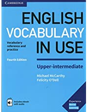 English Vocabulary in Use Upper-Intermediate Book with Answers and Enhanced eBook 4th Edition: Vocabulary Reference and Practice