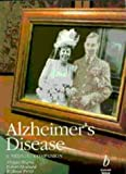 Alzheimer's Disease, Alistair Burns and Robert Howard, 0632037318