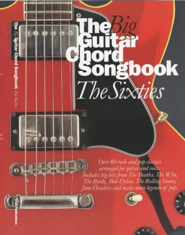 Chord Guitar Big Book (The Big Guitar Chord Songbook: The Sixties)