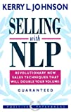img - for Selling with NLP: Revolutionary New Techniques That Will Double Your Sales Volume: Guaranteed (Positive Paperbacks) book / textbook / text book