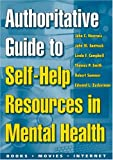 img - for Authoritative Guide to Self-Help Resources in Mental Health book / textbook / text book
