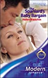 img - for The Spaniard's Baby Bargain (Modern Romance) book / textbook / text book