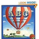 ABC: a Child's First Alphabet Book