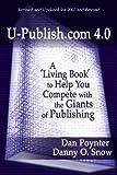 U-Publish Com 4 0, Dan Poynter and Danny Snow, 1588321754