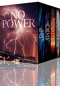 No Power: EMP Post Apocalyptic Fiction Thriller Super Boxset by [Donovan, J.S., Hunt, James, Hayden, Roger]