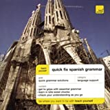 Teach Yourself Quick Fix Spanish Grammar, Keith Chambers, 0071419993