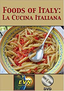 Foods of Italy: La Cucina Italiana DVD