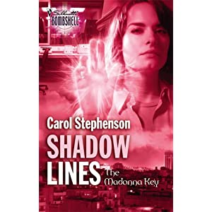 Shadow Lines (Silhouette Bombshell) Carol Stephenson