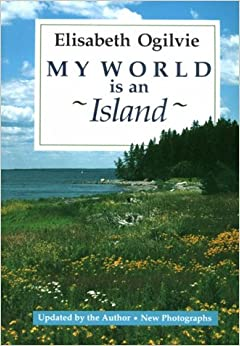 My World Is An Island (Gay's Island, Maine)