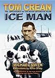 Tom Crean: Ice Man: the Adventures of an Irish Antarctic Hero
