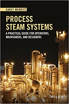 !!EXCLUSIVE!! Process Steam Systems: A Practical Guide For Operators, Maintainers, And Designers. through chart primero Library belongs precio online Talent
