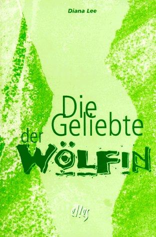 Die Geliebte der Wölfin