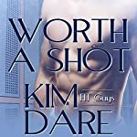 Worth a Shot | Kim Dare