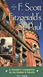 Guide To F. Scott Fitzgerald's St. Paul. by John J. Koblas front cover