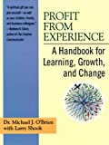 Profit from Experience, Michael J. O'Brien and Larry Shook, 0425162192