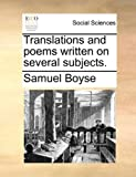 Translations and Poems Written on Several Subjects, Samuel Boyse, 1170729703