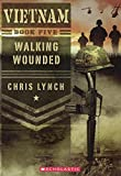 img - for Walking Wounded (Turtleback School & Library Binding Edition) (Vietnam) book / textbook / text book