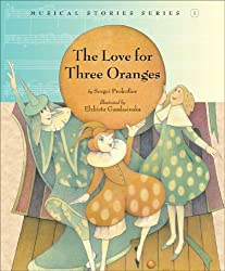 The Love for Three Oranges (Musical Stories)