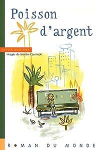 """Afficher """"Poisson d'argent"""""""