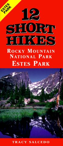 12 Short Hikes Rocky Mountain National Park Estes Park