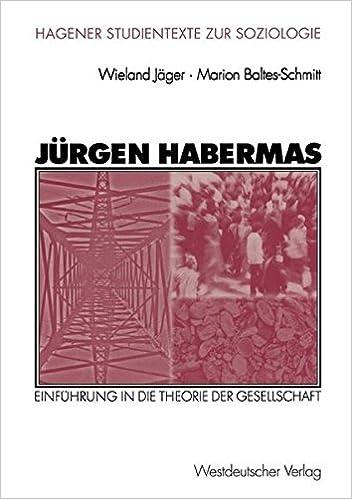 Jürgen Habermas: Einführung in die Theorie der Gesellschaft (Studientexte zur Soziologie)