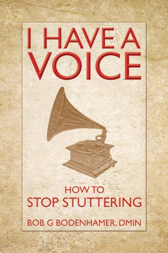 I Have a Voice: How to stop stuttering