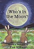 Who's in the Moon?, Tuzi Williams, 1478149345