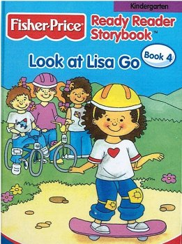 Look at Lisa Go (Fisher Price Ready Reader Storybook, Kindergarten, Book 4)