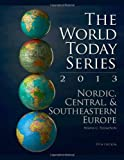 Nordic, Central, and Southeastern Europe 2013, Wayne C. Thompson, 1475804881