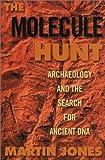 The Molecule Hunt, Martin Jones, 1559706112
